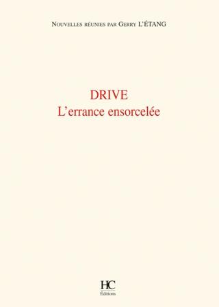 Drive L'errance Ensorcelée